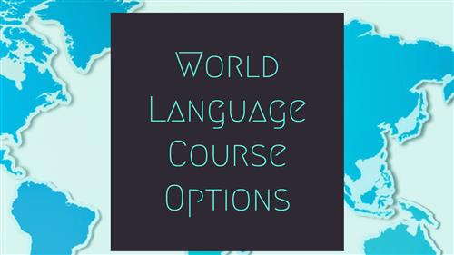 World Language Course Options
