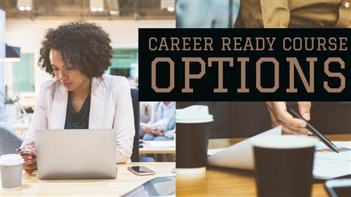 Career Ready Course Options